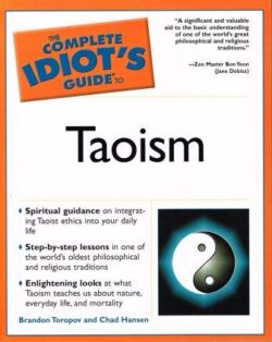 A photo of The Complete Idiot's Guide To Taoism