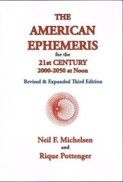The American Ephemeris for the 21st Century 2000-2050 at Noon